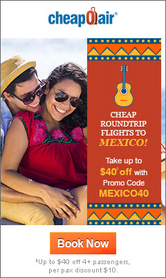Cheap Roundtrip Flights to Mexico! Take up to $40◊ off with Promo Code MEXICO40. Book Now & Save!